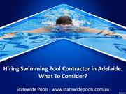 Hire a Swimming Pool Contractor in Adelaide - Tips on Hiring a Contrac