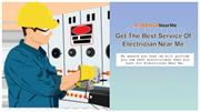 Get The Best Service Of Electrician Near Me