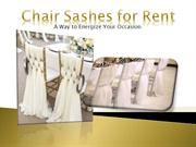 Chair Sashes for Rent: A Way to Energize Your Occasion