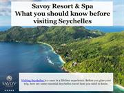 What you should know before visiting Seychelles - Savoy Resort & Spa