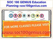 SOC 100 GENIUS Education Planning--soc100genius.com
