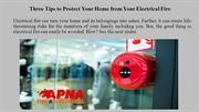 Three Tips to Protect Your Home from Your Electrical Fire