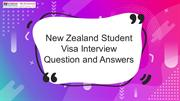 New Zealand Student Visa Interview Question and Answers