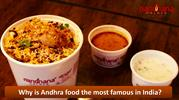 Why is Andhra food the most famous in India