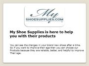 Why use our products – My Shoe Supplies