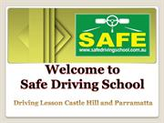 Safe Driving School Provides Driving Lesson Castle Hill and Parramatta