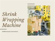 Best Shrink Wrapping Machine Manufacturer