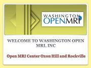 Open MRI Center Oxon Hill and Rockville, MD
