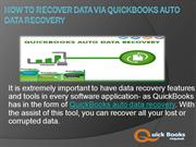 How to Recover Data Via QuickBooks Auto Data Recovery