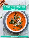 7 Days of Healthy Soup Recipes Book