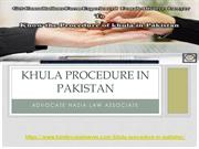 Khula Procedure In Lahore Pakistan - Family case Lawyer