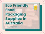 Eco Friendly Food Packaging Supplies in Australia - BSB Packaging