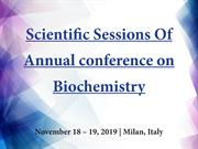 Annual conference on Biochemistry   2019   Italy