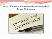 Main Differences Between A Limited And A Full Power Of Attorney