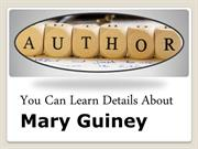 Mary Guiney Famous Book Author Biography
