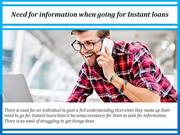 Need for information when going for Instant loans