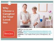 Why Choose a Caregiver for Your Loved One