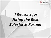 4 Reasons for Hiring the Best Salesforce Partner