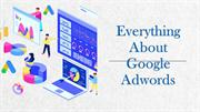 Everything About Google Adwords