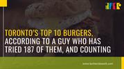 Toronto's Top 10 Burgers | THE 10 BEST Burgers in Toronto