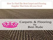 How To Find The Best Carpet and Flooring Supplier That Suits All your