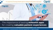 The importance of testing mHealth apps for creating valuable patient e
