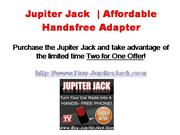 Jupiter Jack - Hands Free Adapter