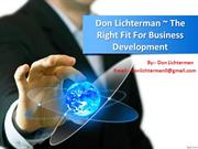 *Don Lichterman Is Business DEveloper And The Business Owner