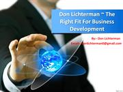 Don Lichterman Suggest A Strategic Business Change For A Value-Add To