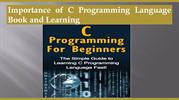 Importance of C Programming Language Book and Learning