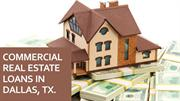 Commercial Real Estate Loans In Dallas TX