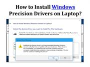 How to Install Windows Precision Drivers on Laptop?