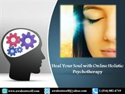 Heal Your Soul with Online Holistic Psychotherapy