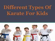 Different Types Of Karate For Kids