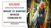 What is Shrink Mixed Concrete