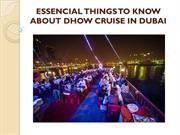 ESSENCIAL THINGS TO KNOW ABOUT DHOW CRUISE IN