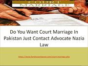 Legal Process Of Court Marriage In Pakistan