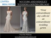 Sottero And Midgley Wedding Gowns Chicago