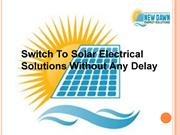 Switch To Solar Electrical Solutions Without Any Delay