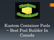 Get Container Products On Rent By Kustom Container Pools