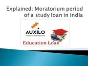 Explained: Moratorium period of a study loan in India.