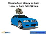 Ways to Save Money on Auto Loan - by Aut