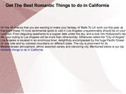 Get The Best Romantic Things to do in California