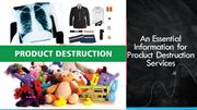 Product Destruction Services USA - Tiger shredding & Recycling