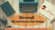Amazing Features of Our MS-300 Exam Study Material