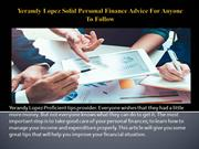 Yerandy Lopez Solid Personal Finance Advice For Anyone To Follow