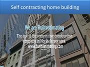 Self contracting home building