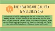 Best Spa In Baton Rouge - The Healthcare Gallery & Wellness Spa