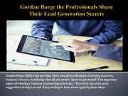 Gordan Barge the Professionals Share Their Lead Generation