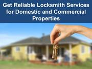 Get Reliable Locksmith Services for Domestic and Commercial Properties